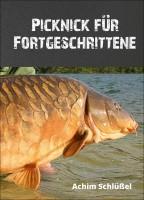 """Carpzilla Buch """"Picknik für Fortgeschrittene"""" von Achim Schlüßel"""